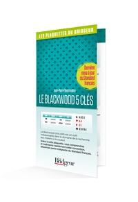 Jean-Pierre Desmoulins - Le Blackwood 5 clés.