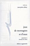 Jean-Pierre Diény - Jeux de montagne et d'eaux - Quatrains et huitains de Chine.