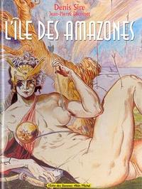 Jean-Pierre Dionnet et Denis Sire - L'île des Amazones - Orchid island.