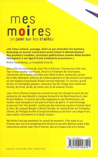 Mes Moires. Un pont sur les étoiles