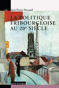 Deedr.fr La politique fribourgeoise au 20e siècle Image