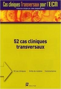 Jean-Pierre Droz - 52 Cas cliniques transversaux.