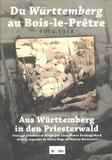 Jean-Pierre Drulang-Mack - Du Württemberg au Bois-le-Prêtre (1914-1918).