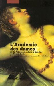 Lacademie Des Dames Ou La Philosophie Dans Le Jean Pierre