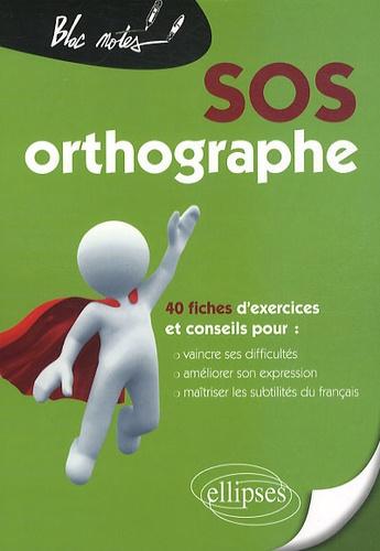 Jean-Pierre Dubrana - SOS orthographe - 40 fiches d'exercices et conseils pour : vaincre ses difficultés, améliorer son expression, maîtriser les subtilités du français.