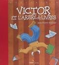 Jean-Pierre Duffour - Victor et l'arbre-à-livres.