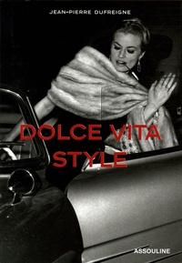 Jean-Pierre Dufreigne - Dolce Vita Style - Edition en langue anglais.
