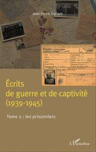 Ecrits de guerre et de captivité (1939-1945) - Tome 2, Les prisonniers.pdf