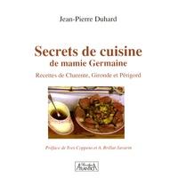 Accentsonline.fr Secrets de cuisine de mamie Germaine - Recettes de Charente, Gironde et Périgord Image