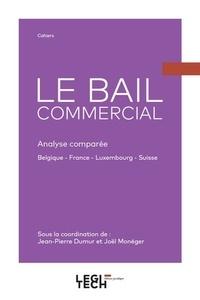 Le bail commercial - Analyse comparée Belgique - France - Luxembourg - Suisse.pdf