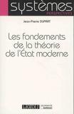 Jean-Pierre Duprat - Les fondements de la théorie de l'Etat moderne.