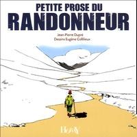 Jean-Pierre Dupré - Petite prose du randonneur.