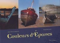 Jean-Pierre Dupuich et Charlotte Louf - Couleurs d'épaves.