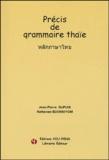 Jean-Pierre Dupuis et Nattawan Boonniyom - Précis de grammaire thaïe. 2 CD audio