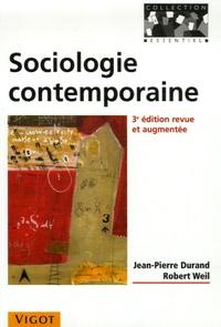 Jean-Pierre Durand et Robert Weil - Sociologie contemporaine.