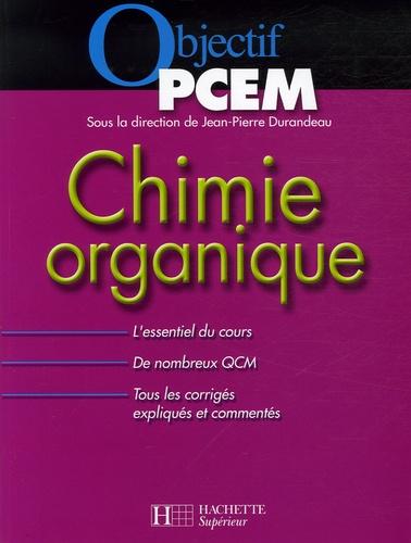 Jean-Pierre Durandeau et Jean-Marie Bélières - Chimie organique.