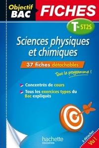 Jean-Pierre Durandeau et Jean-Pierre Devalance - Objectif Bac Fiches Sciences Physiques et Chimiques ST2S.