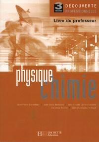 Jean-Pierre Durandeau et Jean-Louis Berducou - Physique Chimie 3e DP - Livre du professeur.