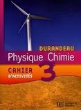 Jean-Pierre Durandeau et Paul Bramand - Physique Chimie 3e - Cahier d'activités.