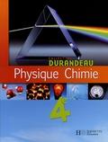 Jean-Pierre Durandeau et Paul Bramand - Physique Chimie 4e.