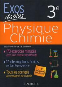 Jean-Pierre Durandeau et Daniel Caillet - Physique Chimie - 3e.