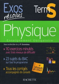 Jean-Pierre Durandeau et Paul Bramand - Physique Tle S - Enseignement obligatoire.