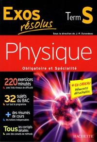 Jean-Pierre Durandeau et Régis Martegoutes - Physique Tle S.