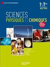 Jean-Pierre Durandeau - Sciences physiques et chimiques 1e et Tle Bac pro.