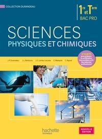 Jean-Pierre Durandeau et Jean-Louis Berducou - Sciences physiques et chimiques 1re et Tle Bac Pro.