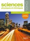 Jean-Pierre Durandeau et Jean-Louis Berducou - Sciences physiques et chimiques CAP - Nouveau programme.