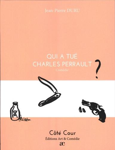 Qui A Tué Charles Perrault