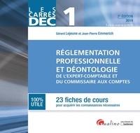 Jean-Pierre Emmerich et Gérard Lejeune - Réglementation professionnelle et déontologie de l'expert-comptable et du commissaire aux comptes - 23 fiches de cours.