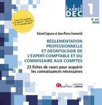 Jean-Pierre Emmerich et Gérard Lejeune - Réglementation professionnelle et déontologie de l'expert-comptable et du commissaire aux comptes - 23 fiches de cours pour acquérir les connaissances nécessaires.