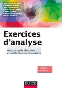Jean-Pierre Escofier et Françoise Guimier - Exercices d'Analyse - Avec rappels de cours et méthodes de résolution.