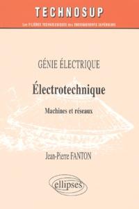 Electrotechnique. Machines et réseaux - Jean-Pierre Fanton | Showmesound.org