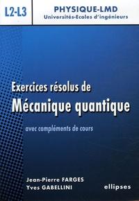 Histoiresdenlire.be Exercices résolus de mécanique quantique - Avec compléments de cours niveau L2-L3 Image