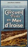 Jean-Pierre Farines - Cercueil vide en Mer d'Iroise.