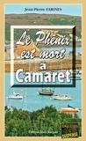 Jean-Pierre Farines - Le Phénix est mort à Camaret - Saga policière.