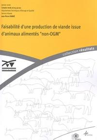 """Jean-Pierre Farrié - Faisabilité d'une production de viande issue d'animaux alimentés """"non-OGM""""."""