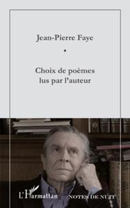Jean-Pierre Faye - Choix de poèmes lus par l'auteur.