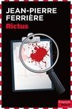 Jean-Pierre Ferrière - Polar  : Rictus.