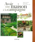 Jean-Pierre Ferry et Michel Visconte - Avoir une maison à la campagne.