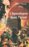 Jean-Pierre Filiu - L'Apocalypse en Islam.