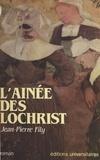 Jean-Pierre Fily - L'Aînée des Lochrist.