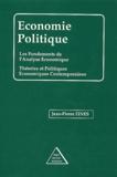 Jean-Pierre Fines - Economie politique - Les fondements de l'analyse économique, Théories et politiques économiques contemporaines.