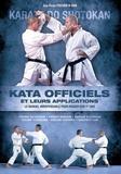 Jean-Pierre Fischer - Karaté do shotokan - Les kata officiels et leurs applications.
