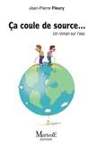 Jean-Pierre Fleury - Ca coule de source.