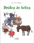 Jean-Pierre Fleury - Drôles de bêtes - Drôle de gens.