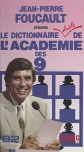 Jean-Pierre Foucault - Le Dictionnaire drôle de l'Académie des 9.