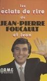 Jean-Pierre Foucault et  Léon - Les éclats de rire de Jean-Pierre Foucault et Léon.